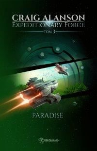 Expeditionary Force. Tom 3. Paradise - Craig Alanson