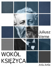Wokół Księżyca - Juliusz Verne