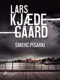 Śmierć pisarki - Lars Kjædegaard