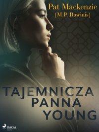 Tajemnicza panna Young - Pat Mackenzie