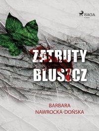 Zatruty bluszcz - Barbara Nawrocka Dońska