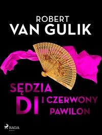 Sędzia Di i czerwony pawilon - Robert van Gulik