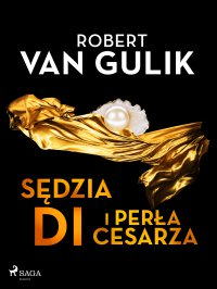 Sędzia Di i perła cesarza - Robert van Gulik