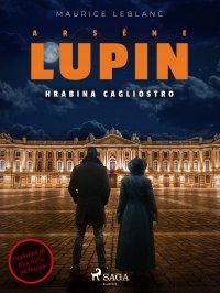 Arsène Lupin. Hrabina Cagliostro - Maurice Leblanc