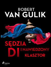 Sędzia Di i nawiedzony klasztor - Robert van Gulik