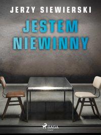 Jestem niewinny - Jerzy Siewierski