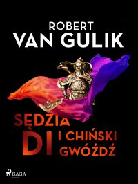 Sędzia Di i chiński gwóźdź - Robert van Gulik