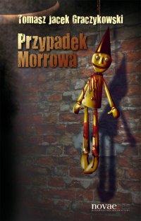 Przypadek Morrowa - Tomasz Graczykowski