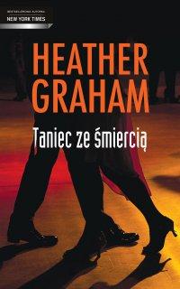 Taniec ze śmiercią - Heather Graham