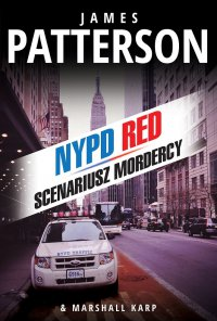 Scenariusz mordercy - James Patterson