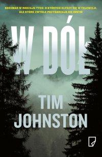 W dół - Tim Johnston