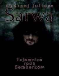 Tajemnica rodu Semberków - Andrzej Juliusz Sarwa