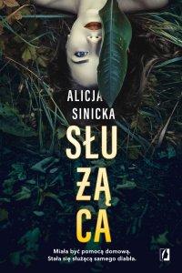Służąca - Alicja Sinicka