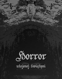 Horror utajonej świątyni - Andrzej Juliusz Sarwa