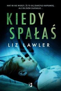Kiedy spałaś - Liz Lawler