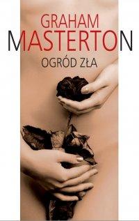 Ogród zła - Graham Masterton