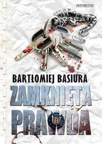 Zamknięta prawda - Bartłomiej Basiura