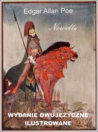 Nowelle. Wydanie dwujęzyczne ilustrowane - Edgar Allan Poe
