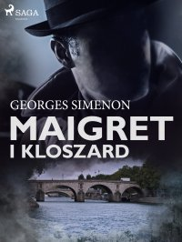 Maigret i kloszard - Georges Simenon