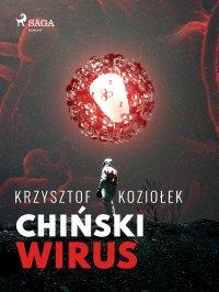 Chiński wirus - Krzysztof Koziołek