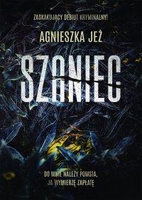 Szaniec - Agnieszka Jeż