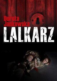 Lalkarz - Dorota Jankowska