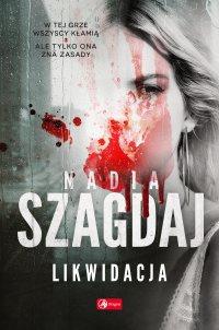 Likwidacja - Nadia Szagdaj