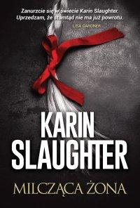 Milcząca żona - Karin Slaughter
