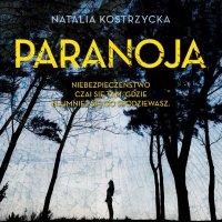 Paranoja - Natalia Kostrzycka