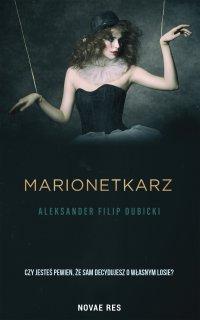 Marionetkarz - Aleksander Filip Dubicki