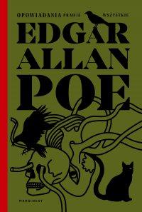 Opowiadania prawie wszystkie - Edgar Allan Poe