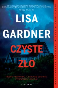 Czyste zło - Lisa Gardner