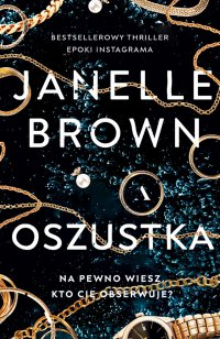 Oszustka - Janelle Brown