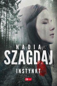 Instynkt - Nadia Szagdaj
