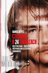 Człowiek o 24 twarzach - Daniel Keyes