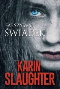 Fałszywy świadek - Karin Slaughter
