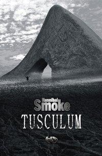 Tusculum - Hannibal Smoke