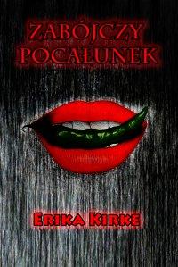 Zabójczy pocałunek - Erika Kirke