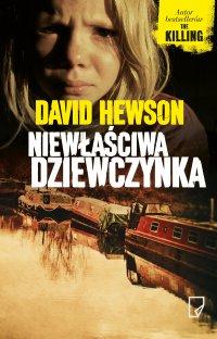 Niewłaściwa dziewczynka - David Hewson