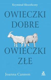Owieczki dobre, owieczki złe - Joanna Cannon