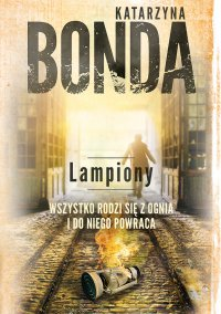 Lampiony - Katarzyna Bonda