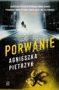 Porwanie - Agnieszka Pietrzyk