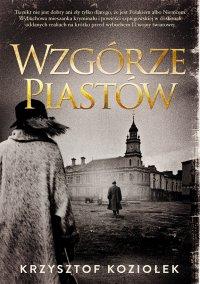 Wzgórze Piastów - Krzysztof Koziołek