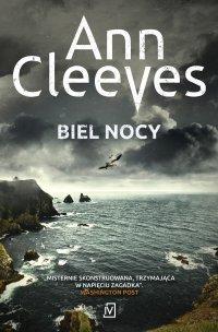 Biel nocy - Ann Cleeves