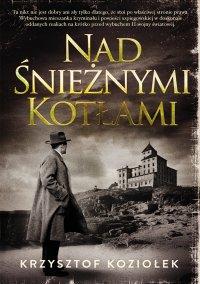Nad Śnieżnymi Kotłami - Krzysztof Koziołek