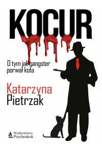 Kocur - Katarzyna Pietrzak