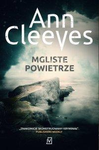 Mgliste powietrze - Ann Cleeves