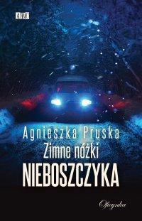 Zimne nóżki nieboszczyka - Agnieszka Pruska