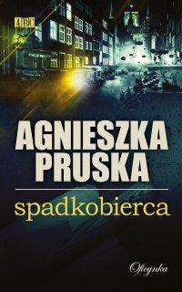 Spadkobierca - Agnieszka Pruska