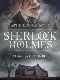 Zagadka Cloomber - Arthur Conan Doyle